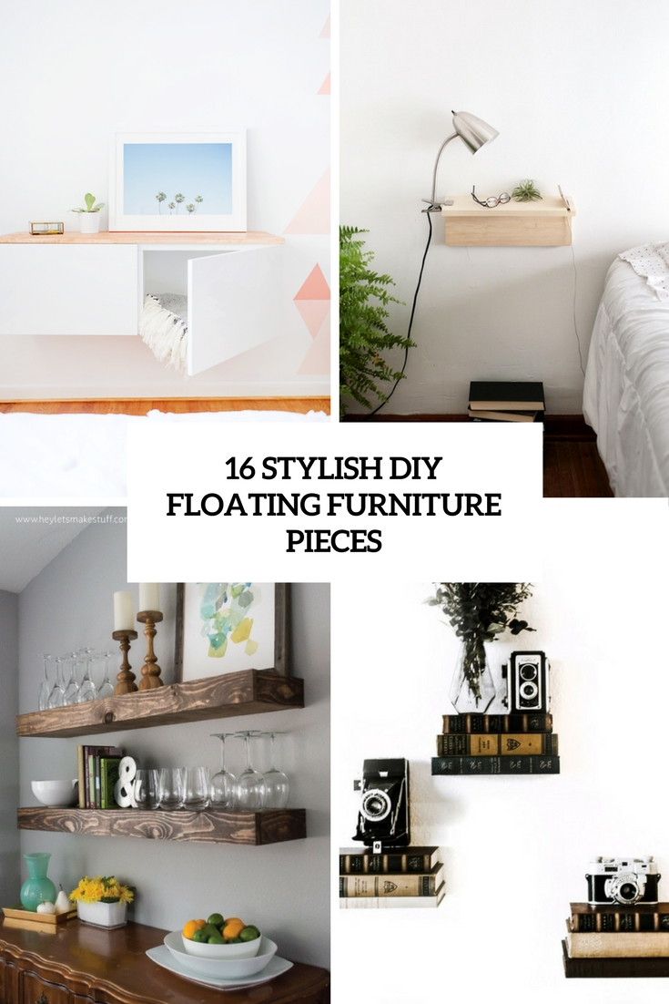 16 Stylish DIY Floating Furniture Pieces