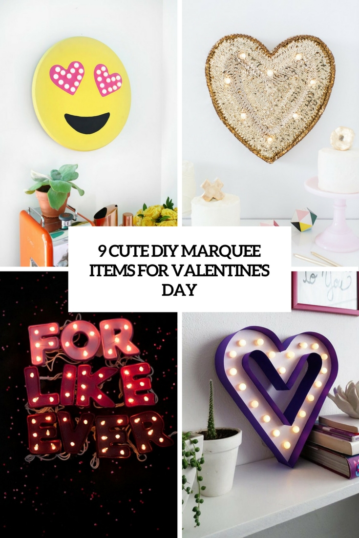 9 cute diy marquee items for valentine's day cover