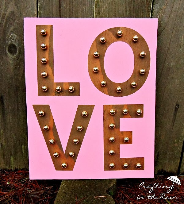 DIY pink LOVE marquee sign (via www.craftingintherain.com)