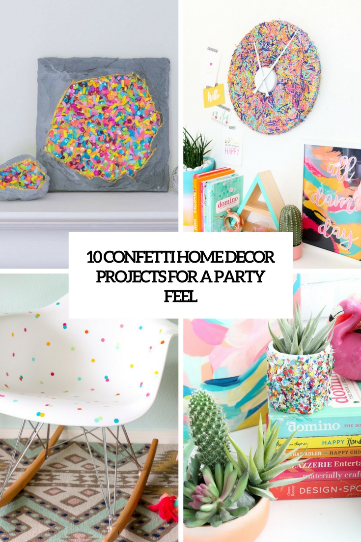 confetti home decor projects for a party feel cover