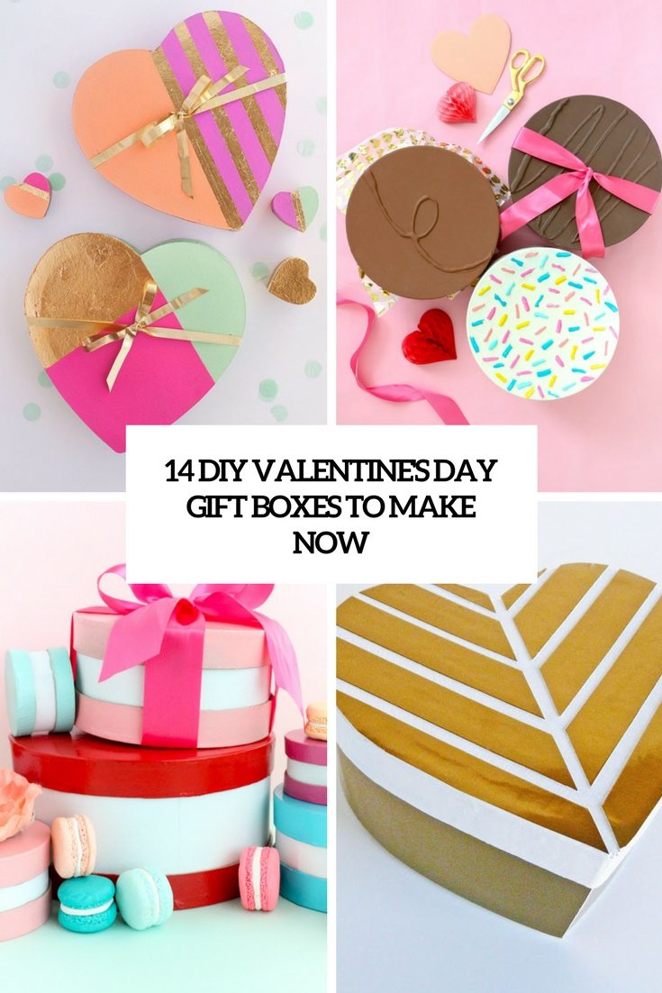 diy valentine's day gift boxes to make now cover