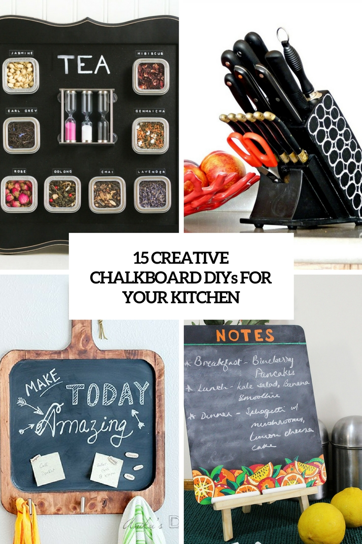creative chalkboard diys for your kitchen cover
