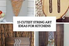 15 cutest string art ideas ideas for kitchens cover