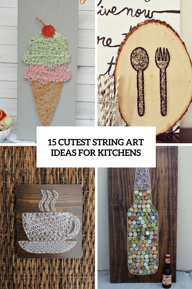 15 Cutest String Art Ideas For Kitchens