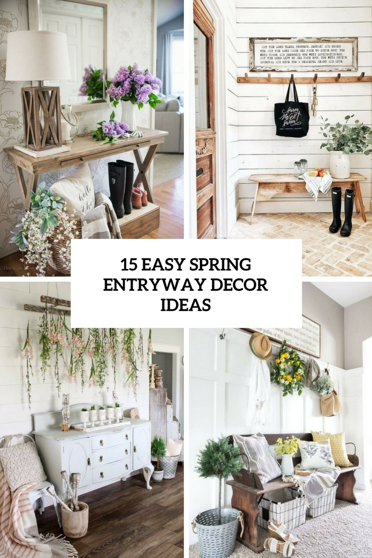 15 Easy Spring Entryway Decor Ideas Shelterness