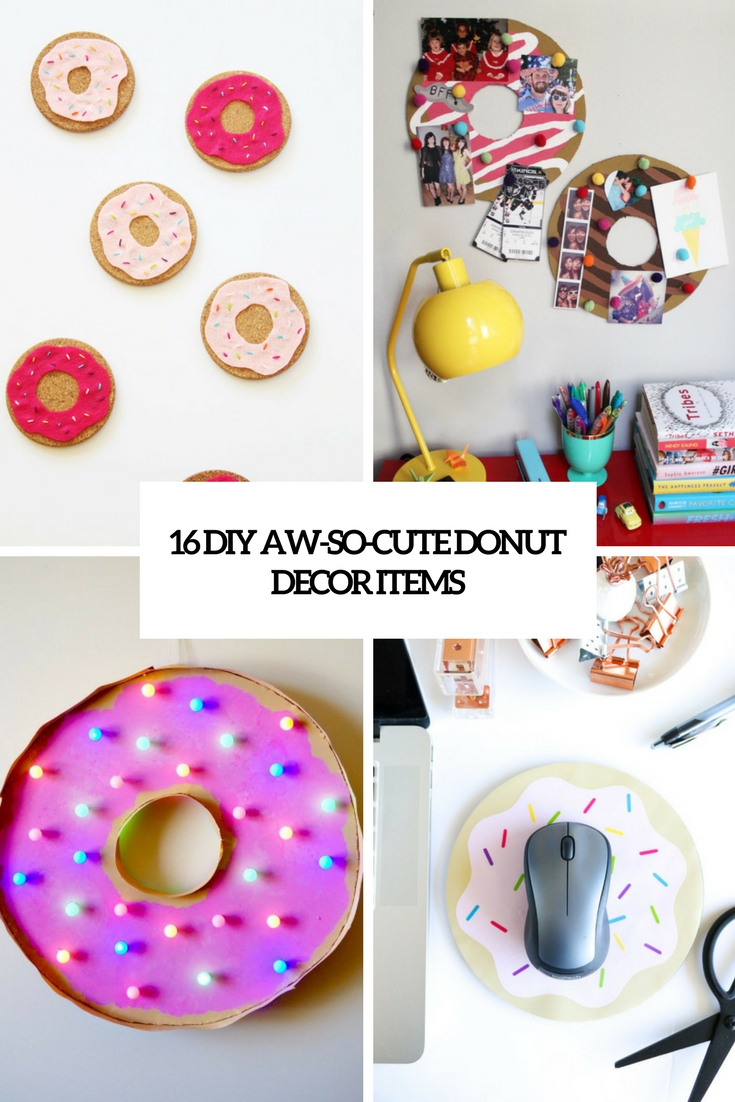 16 DIY Aw-So-Cute Donut Decor Items
