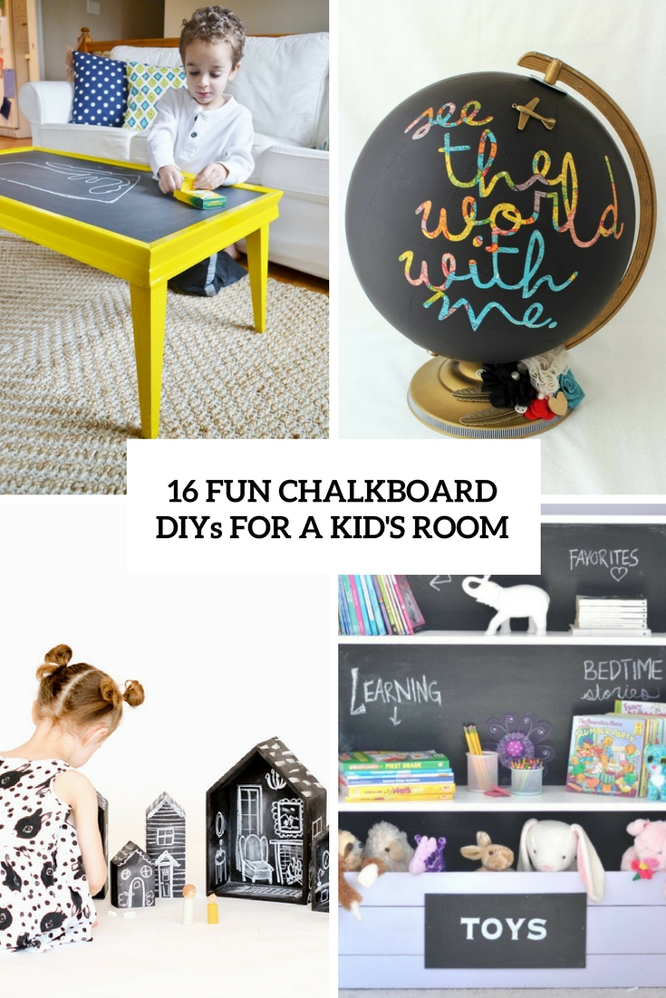 16 Fun Chalkboard DIYs For A Kid's Room