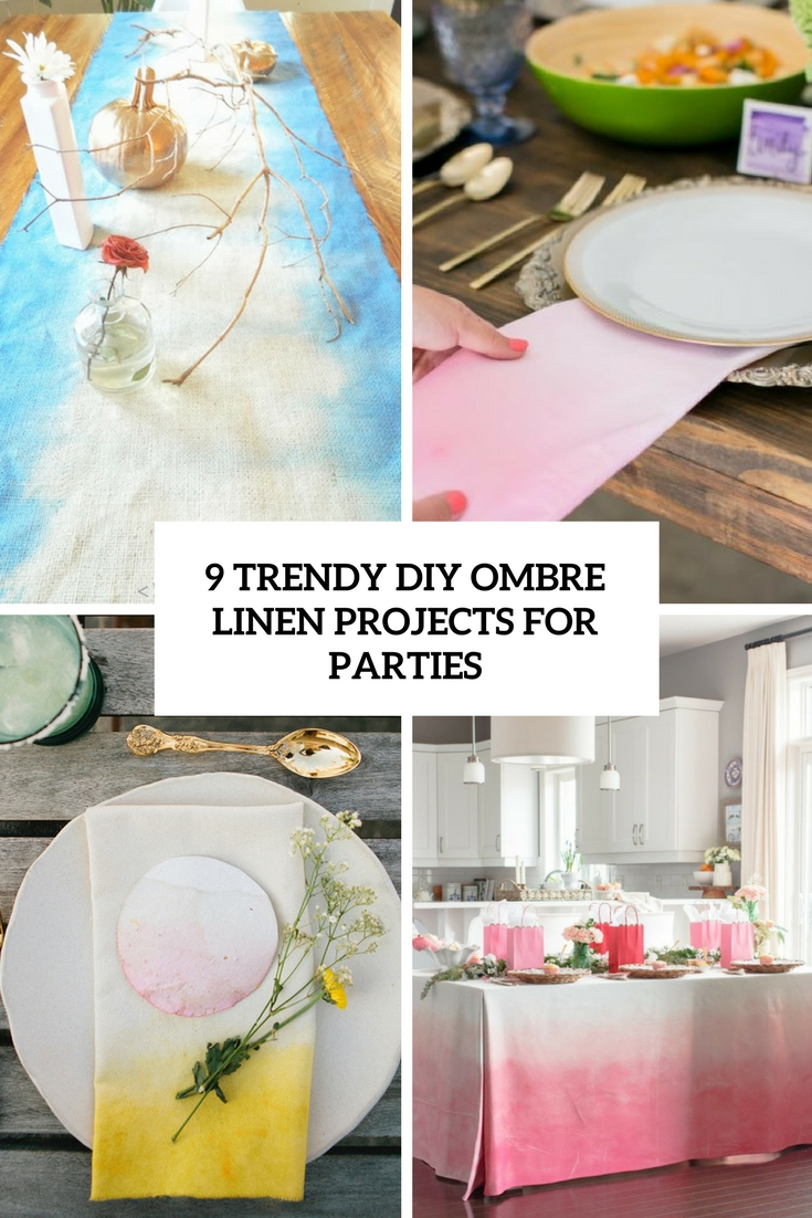 9 trendy diy ombre linen projects for parties cover