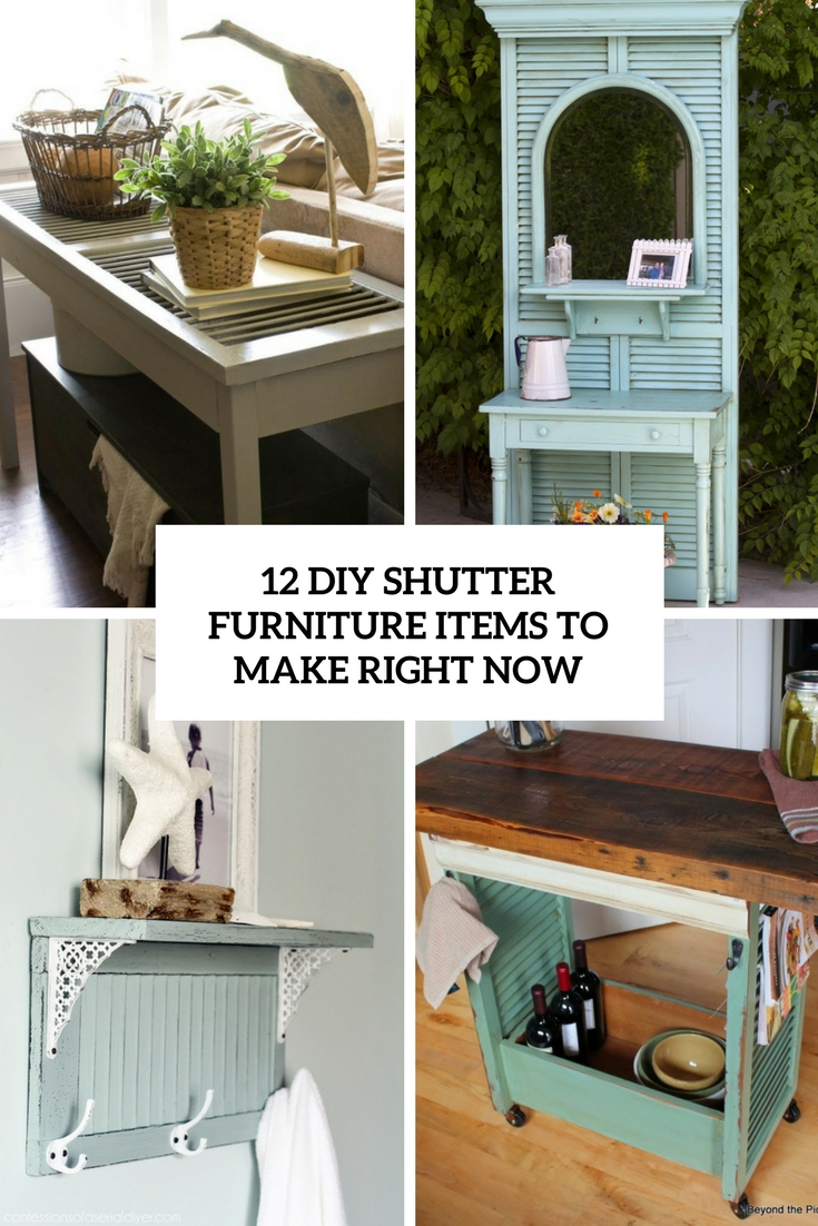 12 DIY Shutter Furniture Items To Make Right Now