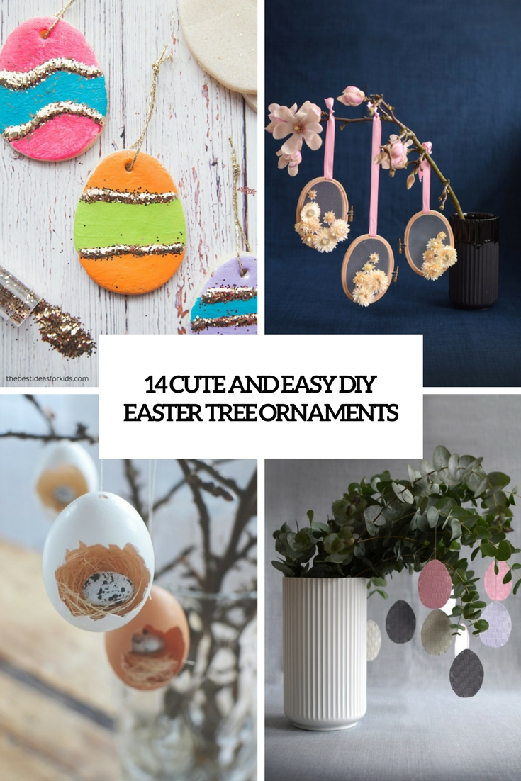14 Cute And Easy DIY Easter Tree Ornaments