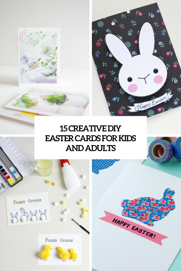 15 Creative DIY Easter Cards For Kids And Adults