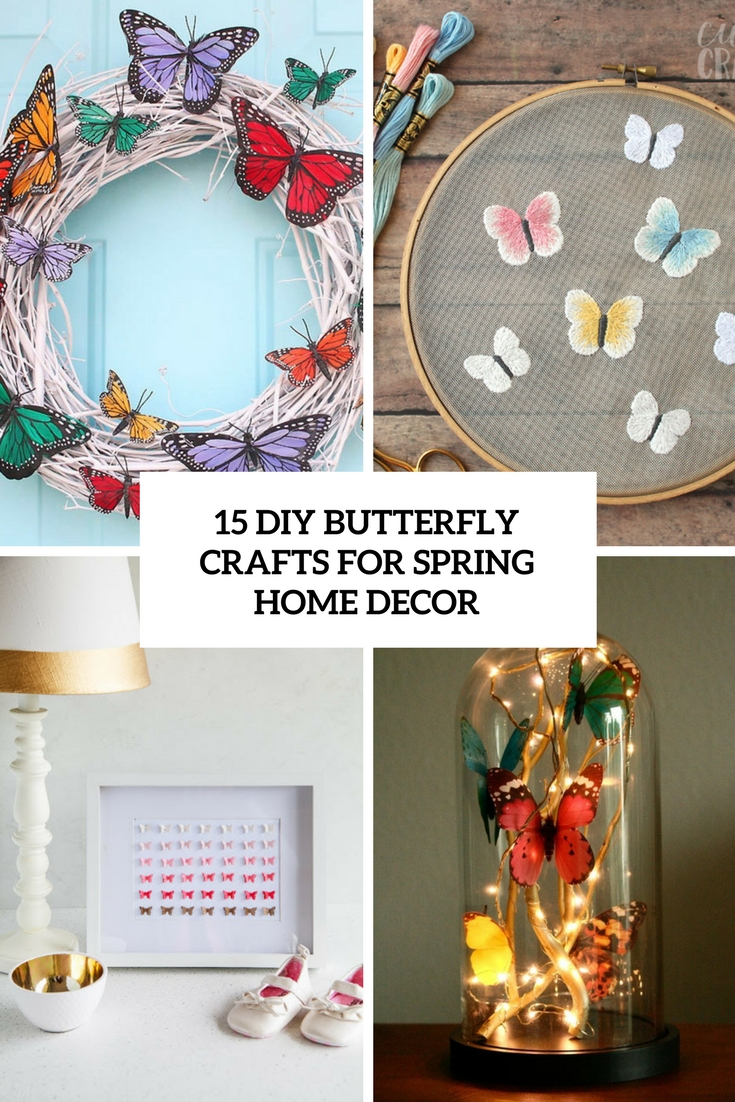 15 DIY Butterfly Crafts For Spring Home Decor