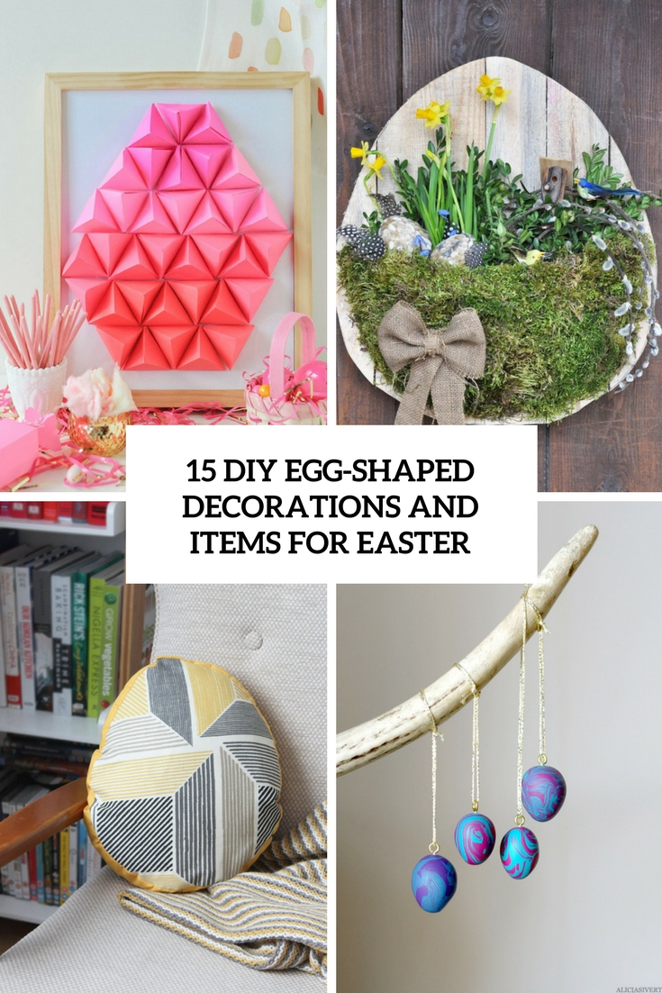 diy egg shaped decorations and items for easter cover