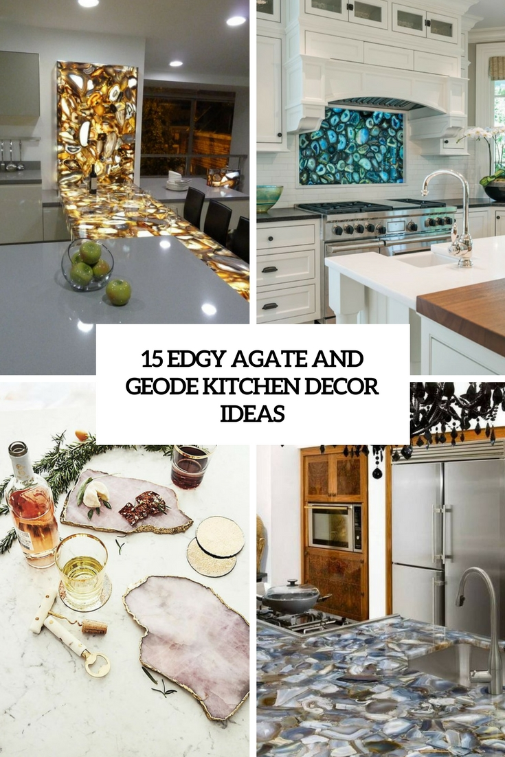 edgy agate and geode kitchen decor ideas cover