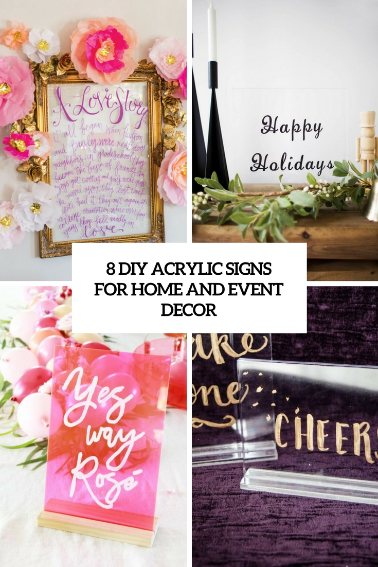 8 diy acrylic signs for home and event decor cover