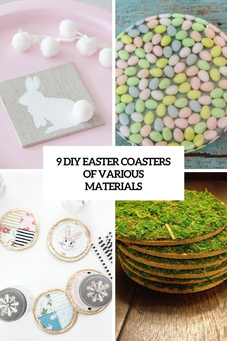 9 diy easter coasters of various materials cover