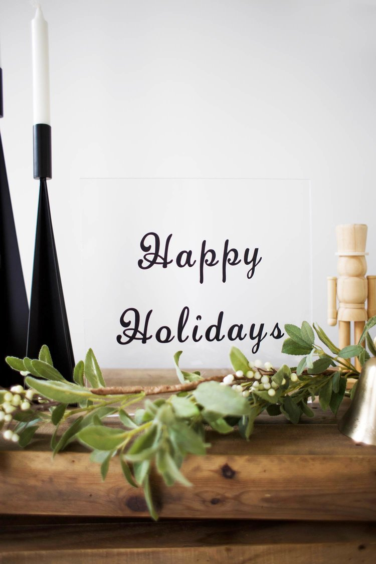 DIY acrylic sign for holidays (via www.kristimurphy.com)