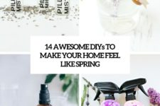 14 awesome diys to make your home smell like spring cover