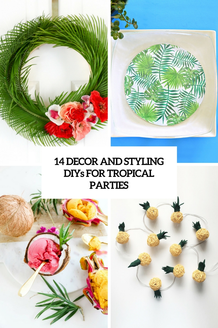 decor and styling diys for tropical parties cover