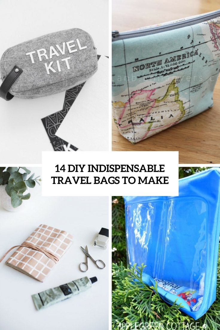 14 DIY Indispensable Travel Bags To Make