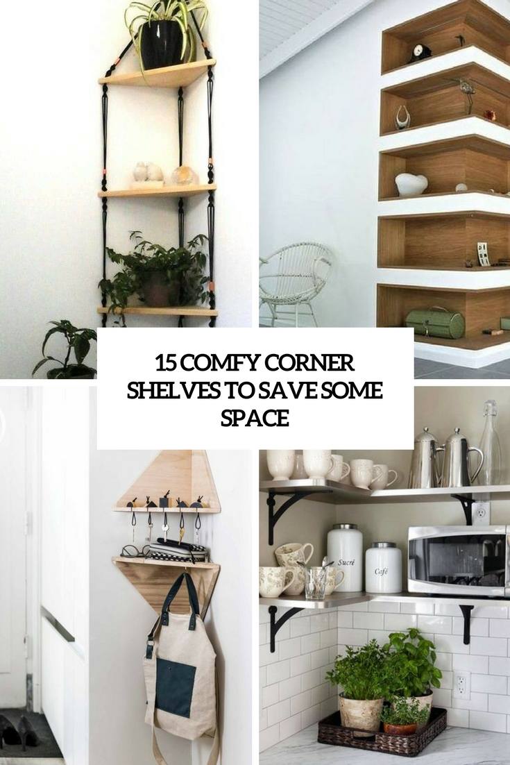 comfy corner shelves to save some space cover