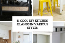 11 cool diy kitchen islands in various styles cover