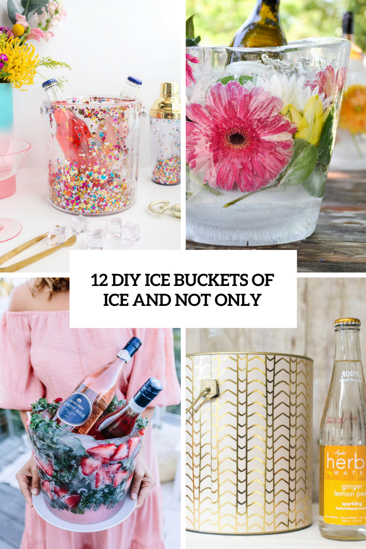 diy ice buckets of ice and not only cover