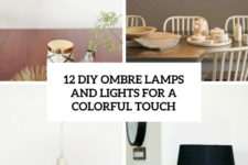 12 diy ombre lamps and lights for a colorful touch cover