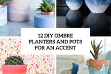 12 diy ombre planters and pots for an accent cover