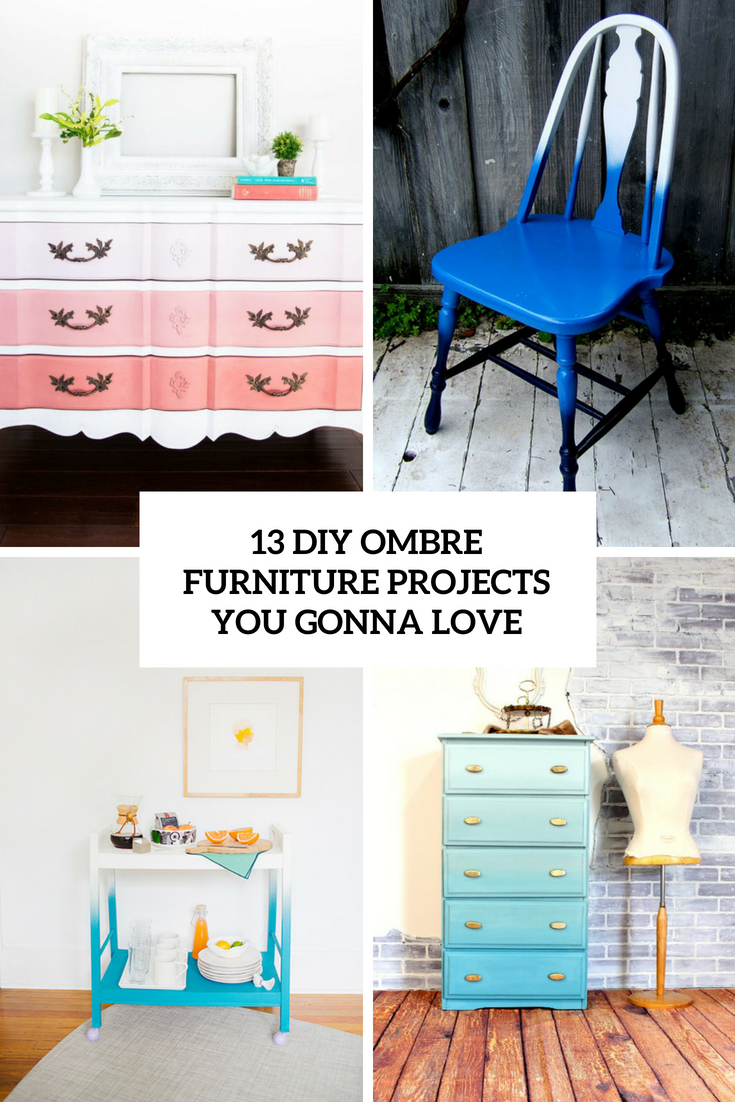 13 DIY Ombre Furniture Projects You Gonna Like