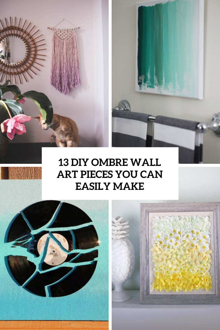 13 DIY Ombre Wall Art Pieces You Can Easily Make