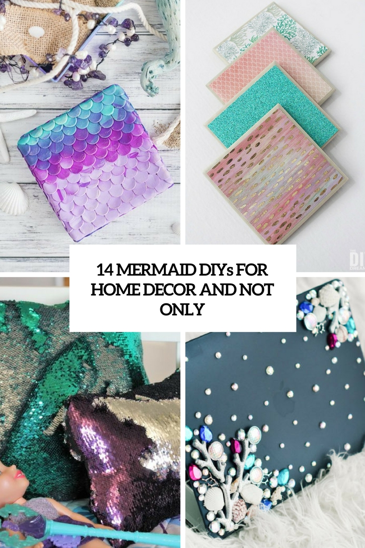 mermaid diys for home decor and not only cover