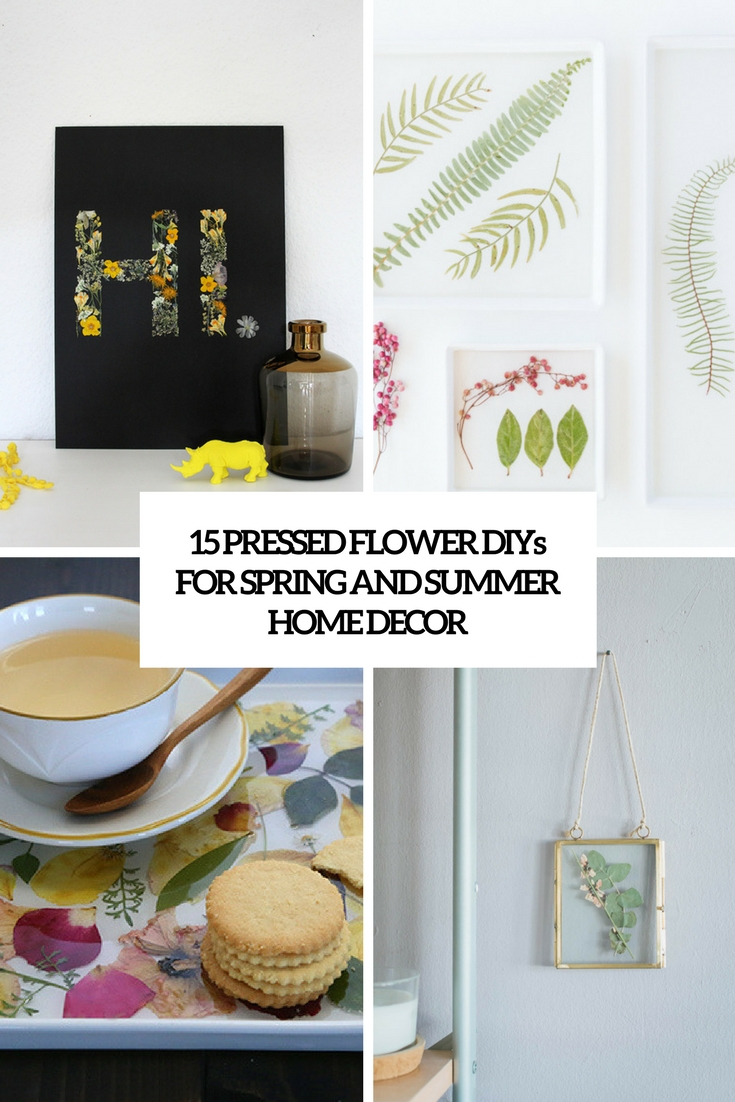 pressed flower diys for sprign and summer home decor cover