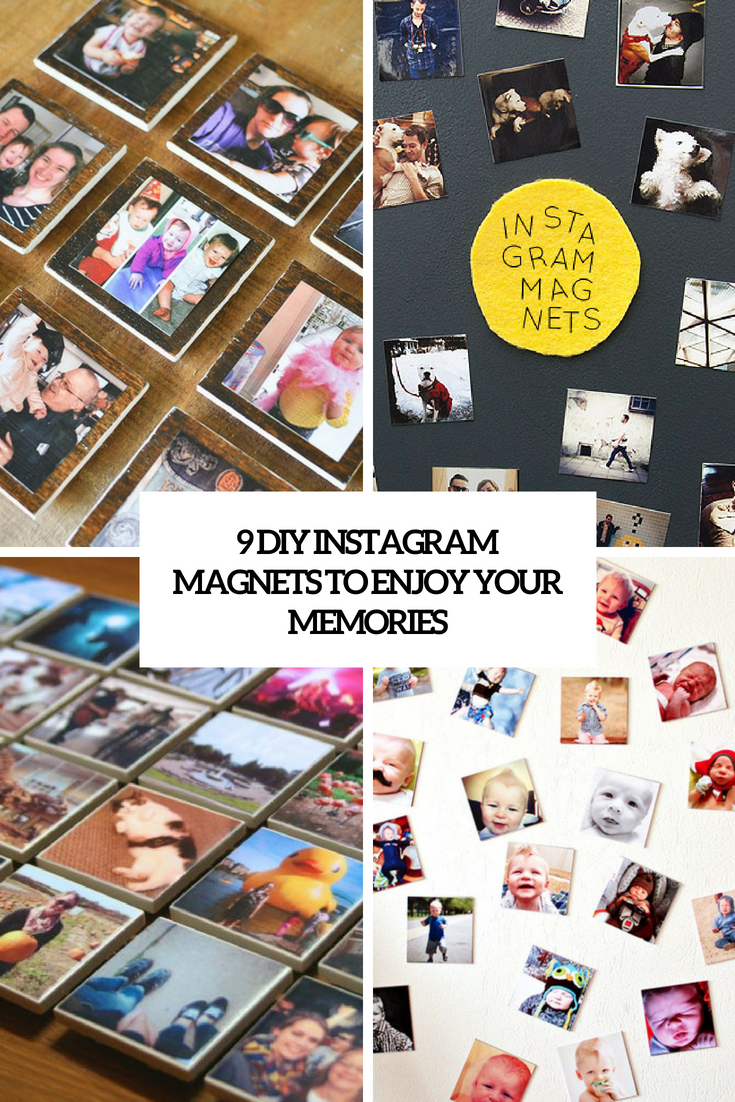 9 diy instagram magnets to enjoy your memories cover