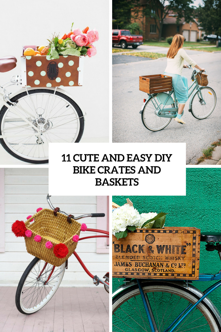cute and easy diy bike crates and baskets cover