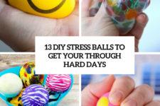 13 diy stress balls to get you through hard days cover