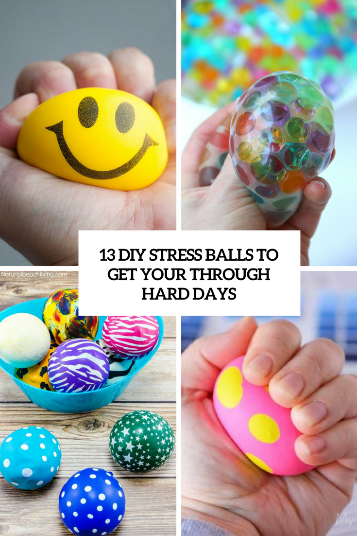 diy stress balls to get you through hard days cover