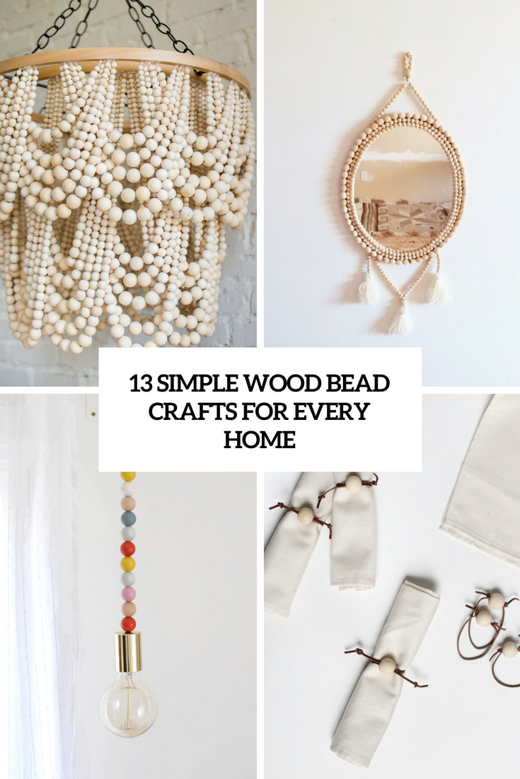 13 Simple Wood Bead Crafts For Every Home