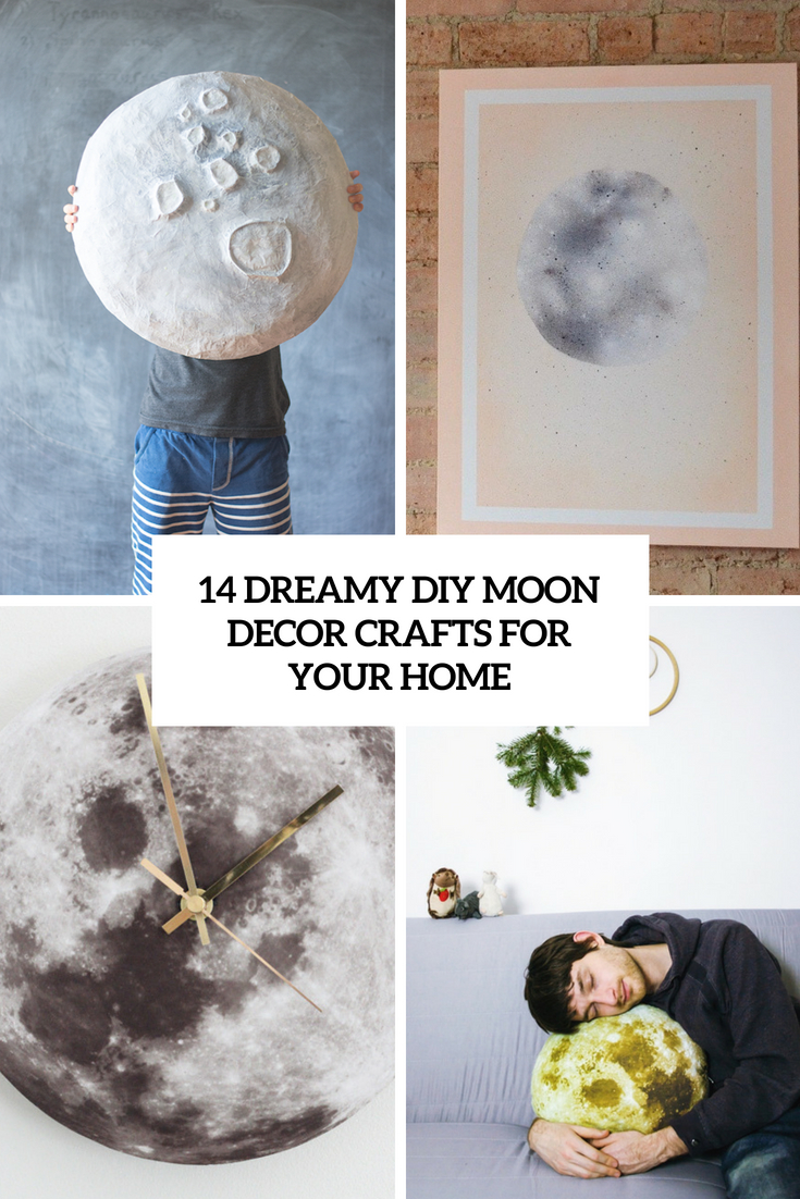 14 dreamy diy moon decor crafts for your home shelterness
