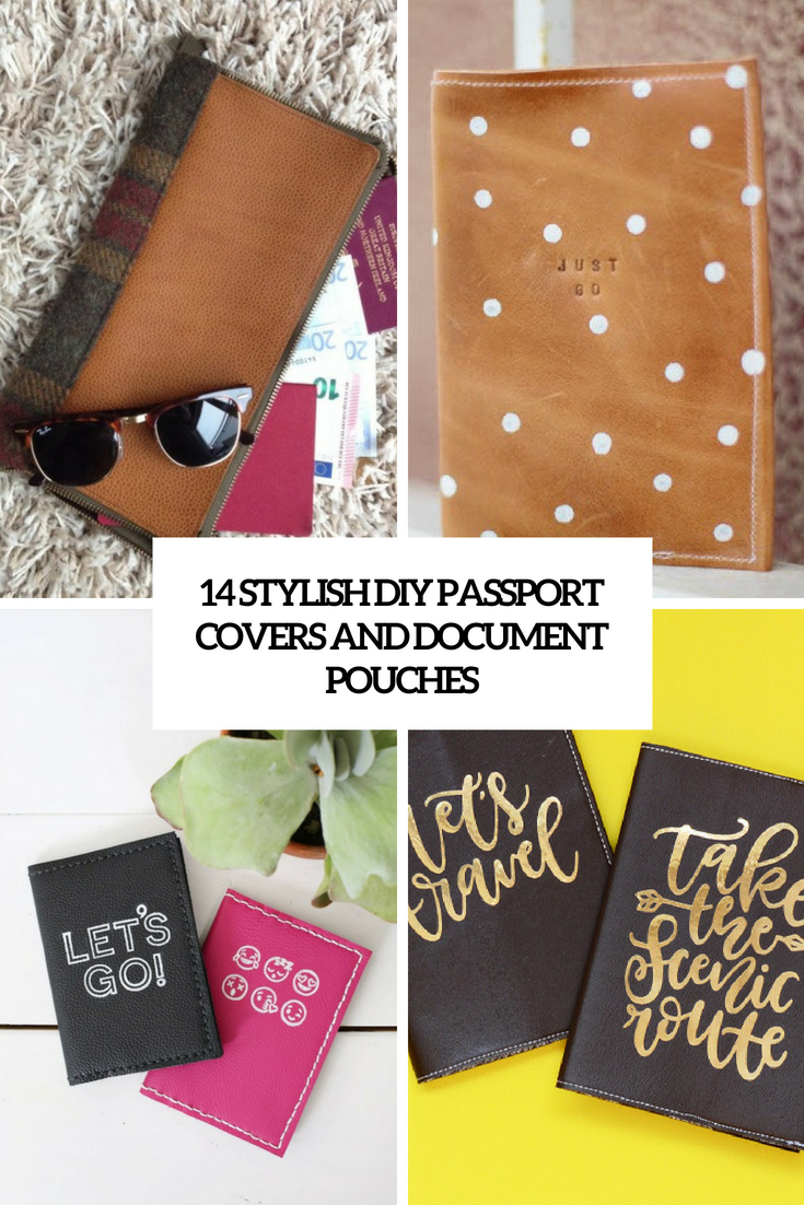 14 Stylish DIY Passport Covers And Document Pouches