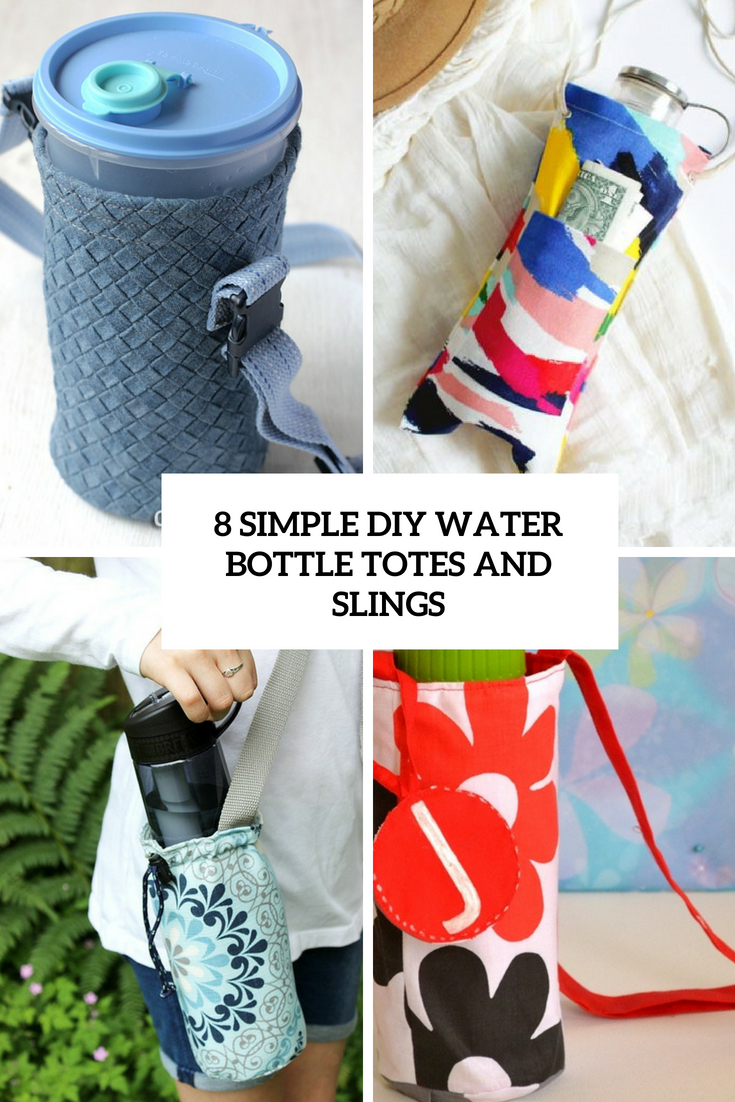 8 simple diy water bottle totes and slings cover