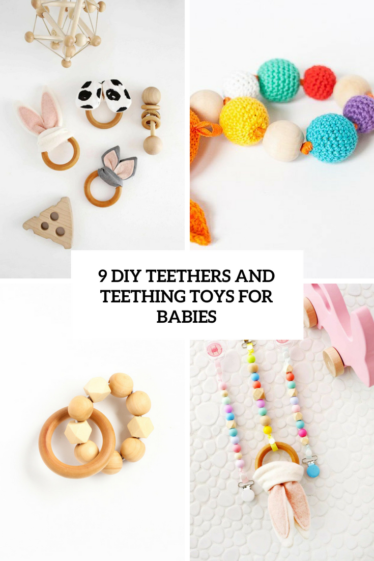 9 DIY Teethers And Teething Toys For Babies