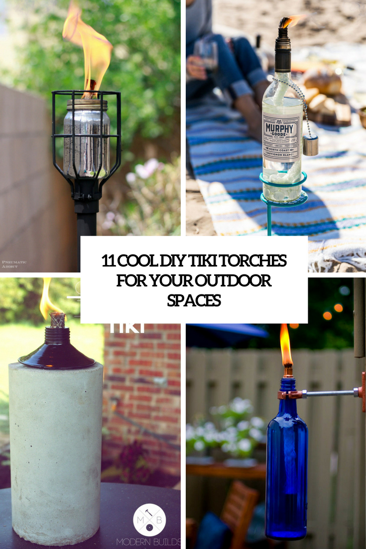 11 Cool DIY Tiki Torches For Your Outdoor Spaces