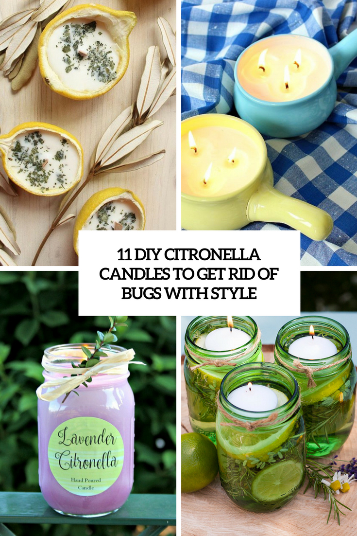 11 DIY Citronella Candles To Get Rid Of Bugs With Style