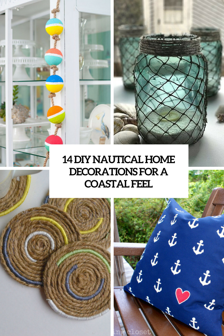 14 DIY Nautical Home Decorations For A Coastal Feel