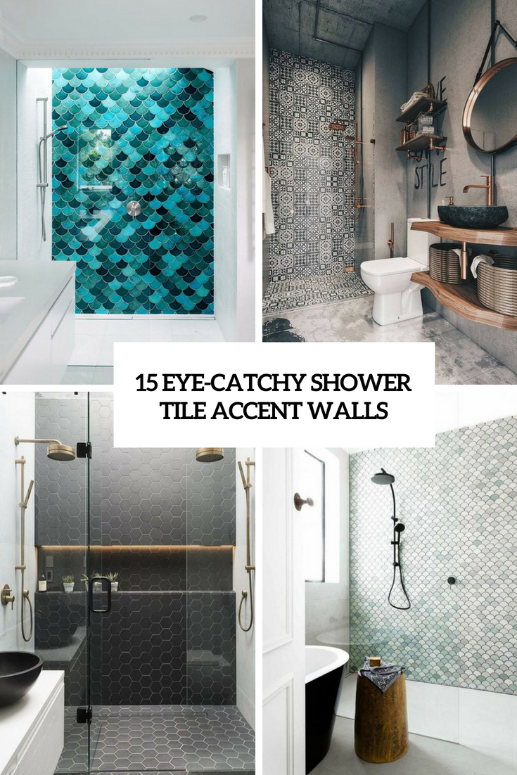 15 Eye-Catchy Shower Tile Accent Walls