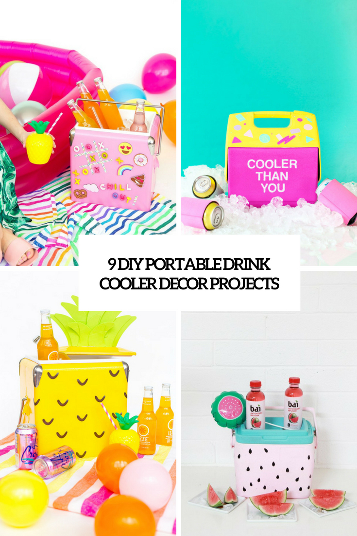 9 diy portable drink cooler decor projects cover