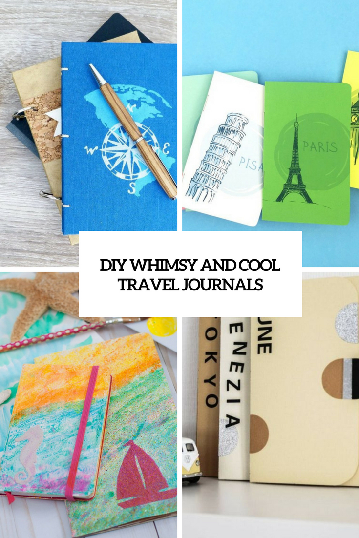 diy whimsy and cool travel journals cover