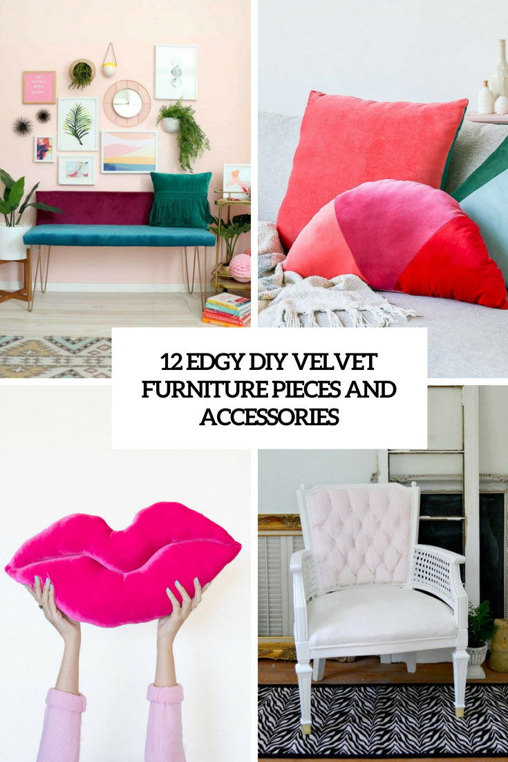 12 Edgy DIY Velvet Furniture Pieces And Accessories