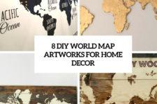 8 diy world map artworks for home decor cover